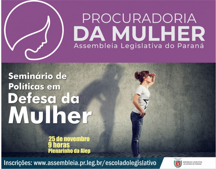 Proposta do evento é da Procuradoria da Mulher da Assembleia e irá abordar as políticas em defesa da mulher.