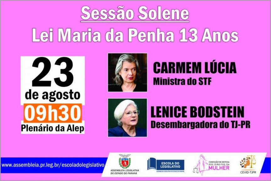 Ministra do STF, Cármen Lúcia, marca presença em dia de debates sobre o combate à violência contra as mulheres na Assembleia Legislativa do Paraná.