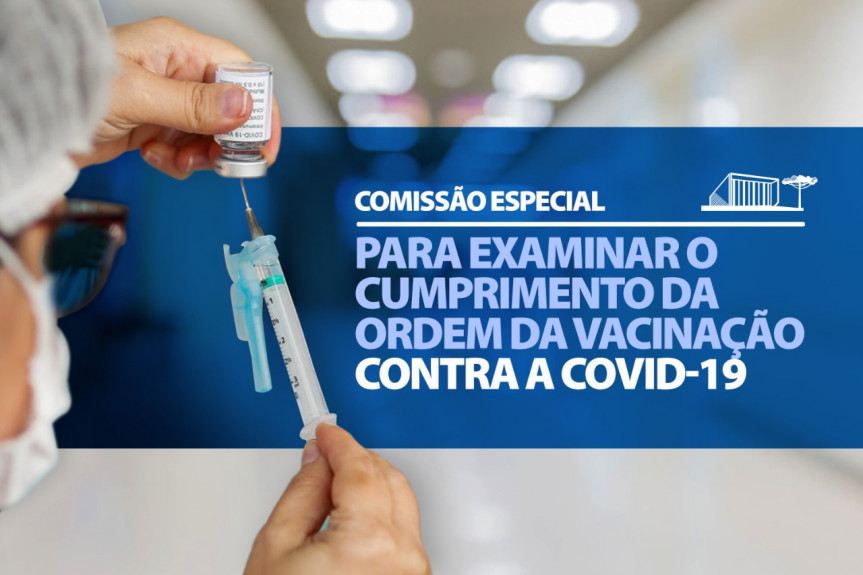 Comissão Especial que apura irregularidades na aplicação da vacina contra a Covid-19 se reúne nesta terça-feira (11).