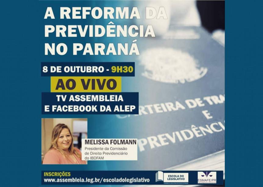 Evento da Escola do Legislativo faz parte de um ciclo de três palestras que serão realizadas em parceria com a Esmafe Paraná.