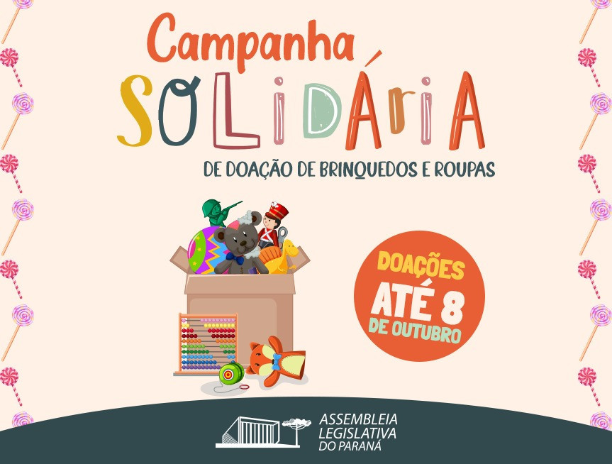 Assembleia Legislativa é posto de arrecadação de brinquedos para a campanha Paraná Piá do Dia das Crianças